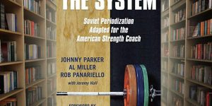 The System - Soviet Periodization for the American Strength Coach